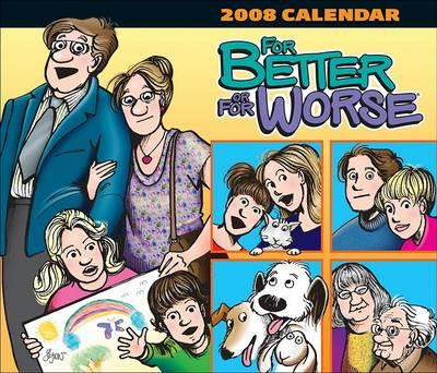 For Better or for Worse 2008 Day-To-Day Calendar