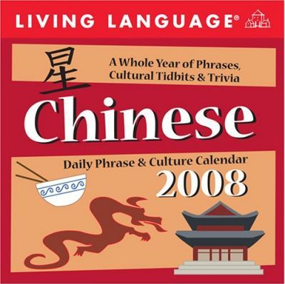 Living Language: Chinese Daily Phrase & Culture Calendar