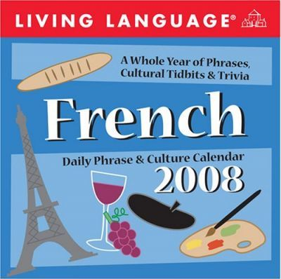 Living Language: French 2008 Day-To-Day Calendar