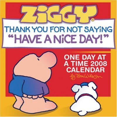 Ziggy One Day at a Time Calendar