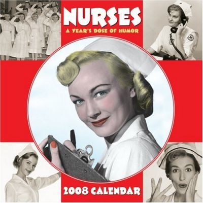 Nurses: A Year's Dose of Humor