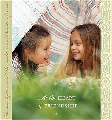 At the Heart of Friendship