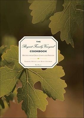 The Bryant Family Vineyard Cookbook