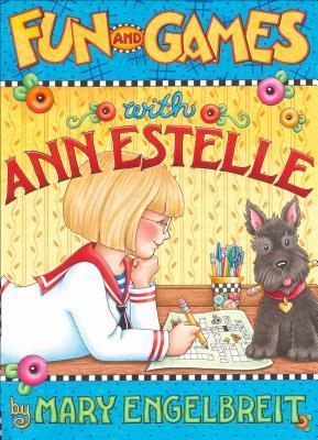 Fun and Games with Ann Estelle