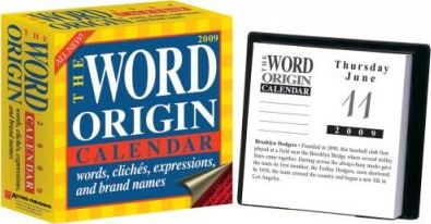 The Word Origin: Words, Cliches, Expressions, and Brand Names