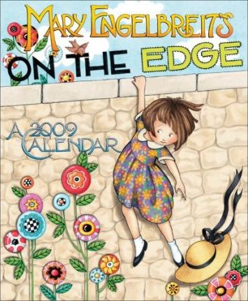 Mary Engelbreit's on the Edge Calendar