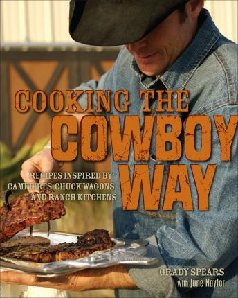 Cooking The Cowboy Way