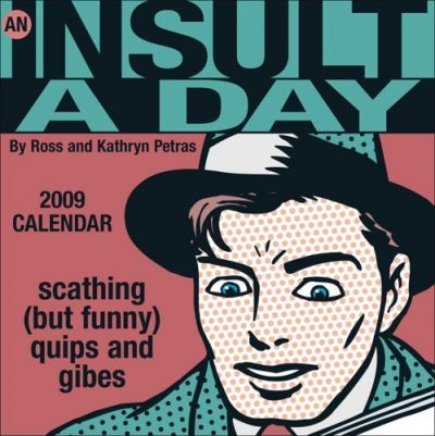 An Insult a Day 2009