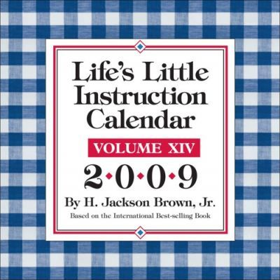 Life's Little Instruction Calendar 2009