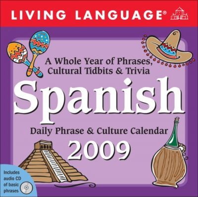 Spanish Daily Phrase and Culture Calendar 2009