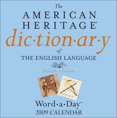 The American Heritage Dictionary of the English Language Word-A-Day Calendar