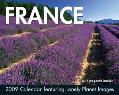 France Calendar  Featuring Lonely Planet Images