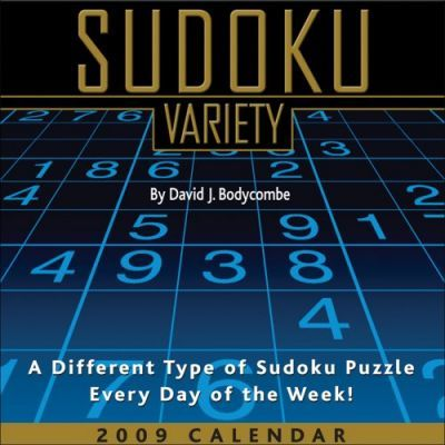 Sudoku Variety: A Different Type of Sudoku Puzzle Every Day of the Week