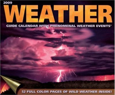 Weather Guide Calendar with Phenomenal Weather Events