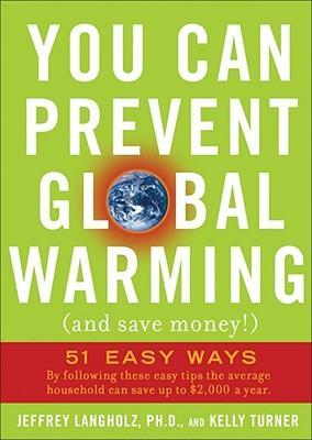 You Can Prevent Global Warming (and Save Money!)