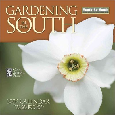 Gardening in the South Month-By-Month Calendar