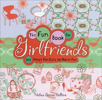 The Fun Book for Girlfriends