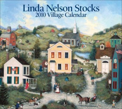 Linda Nelson Stocks Village 2010 Wall