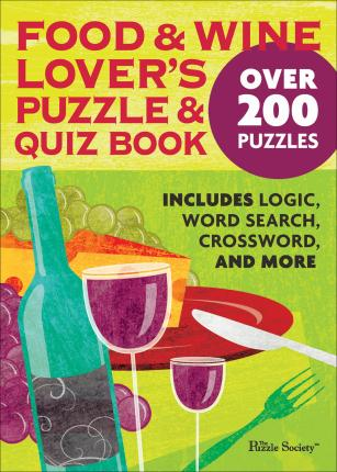 Food and Wine Lover's Puzzle and Quiz Book