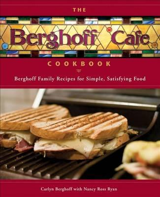 The Berghoff Cafe Cookbook
