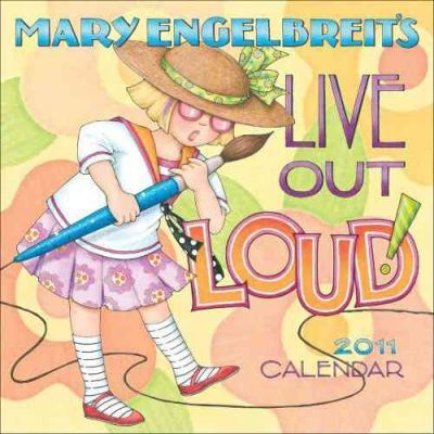 Live Out Loud! (Mary Engelbreit) 2011