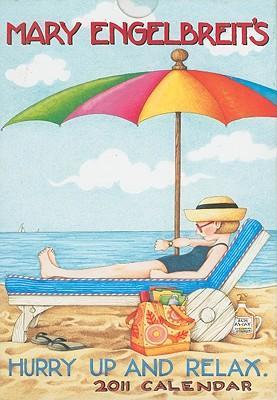 Hurry Up & Relax (Mary Engelbreit) 2011 Slim Diary Planner