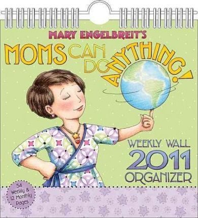 Moms Can Do Anything (Mary Engelbreit) 2011 Wall Planner