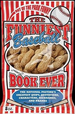 The Funniest Baseball Book Ever