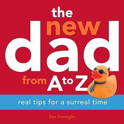 The New Dad from A to Z