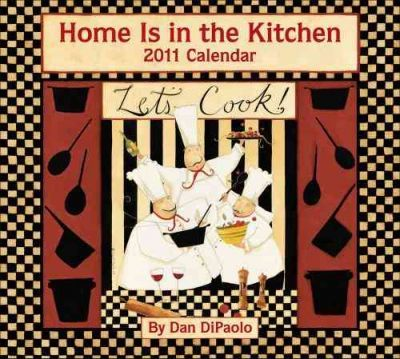 Home is in the Kitchen (Dan DiPaolo) 2011