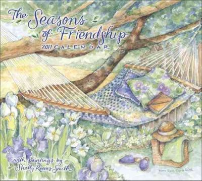 Seasons of Friendship (Reeves Smith) 2011