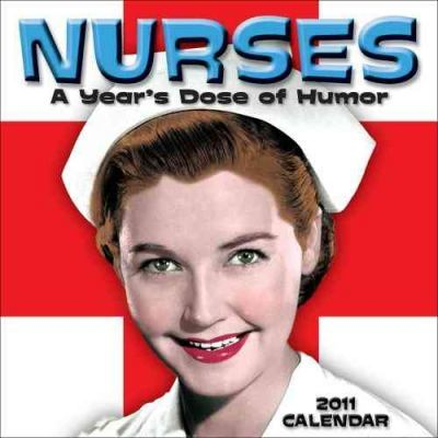 Nurses - A Year's Dose of Humour 2011