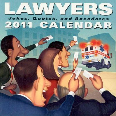 Lawyers: Jokes, Quotes, and Anecdotes Calendar