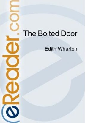 The Bolted Door