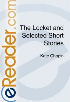 The Locket and Selected Short Stories