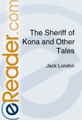 The Sheriff of Kona and Other Tales