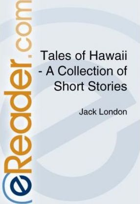 Tales of Hawaii - A Collection of Short Stories