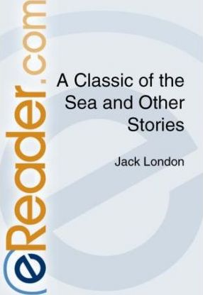 A Classic of the Sea and Other Stories