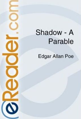 Shadow--A Parable