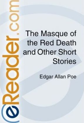 The Masque of the Red Death and Other Short Stories
