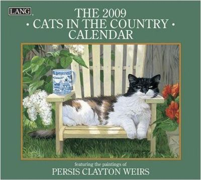 Cats in the Country 2009 Calendar