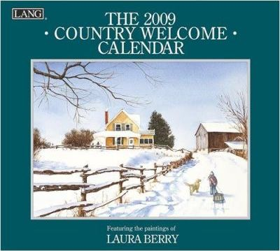 Country Welcome 2009 Calendar