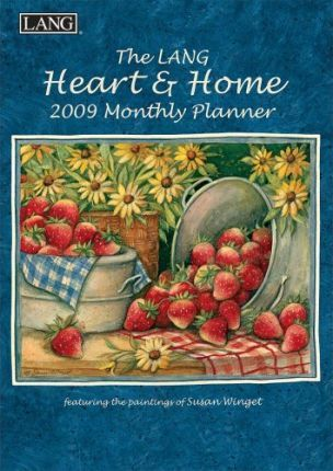 The Lang Heart & Home 2009 Monthly Planner