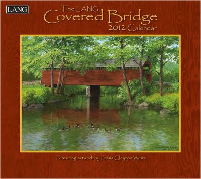 Covered Bridge 2012 Calendar
