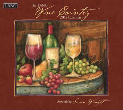 The Lang Wine Country 2012 Calendar