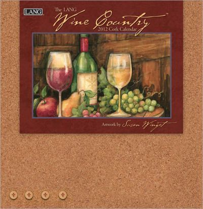 Wine Country 2012 Calendar