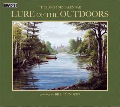 Lure of the Outdoors 2012 Calendar