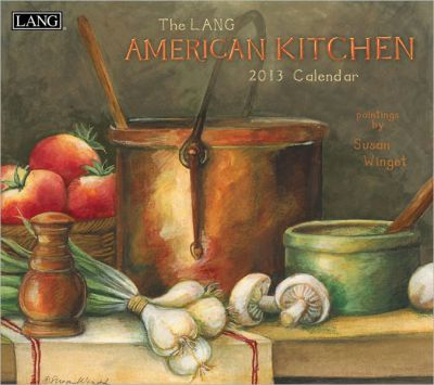The Lang American Kitchen 2013 Calendar