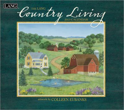 The Lang Country Living Calendar 2013