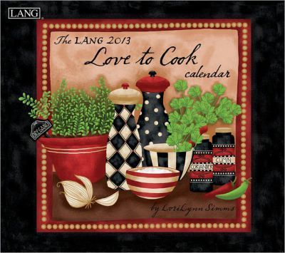 The Lang Love to Cook Calendar 2013
